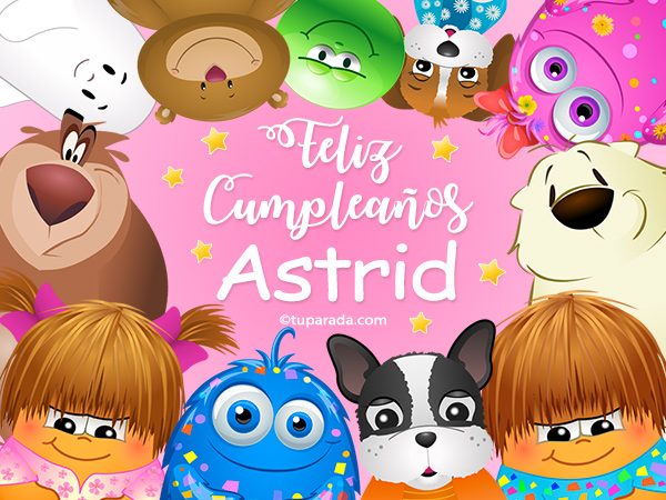 Tarjeta - Feliz cumpleaños Astrid