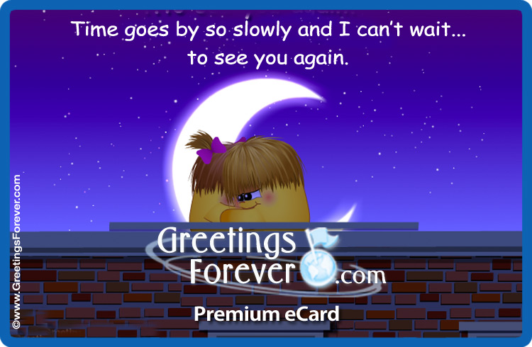 Ecard - Time goes by so slowly...
