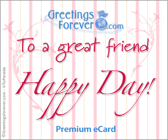 Ecard - To a great friend...
