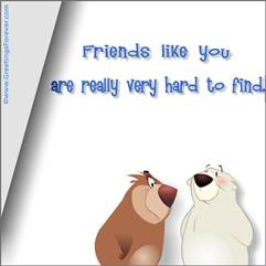 Friends like you...