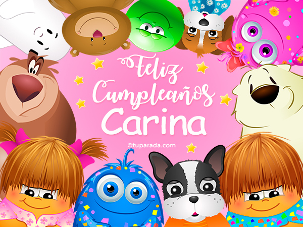 Tarjeta - Feliz cumpleaños Carina