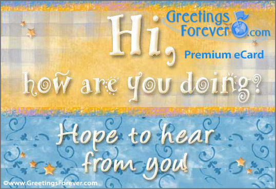 Ecard - Hope to hear from you.