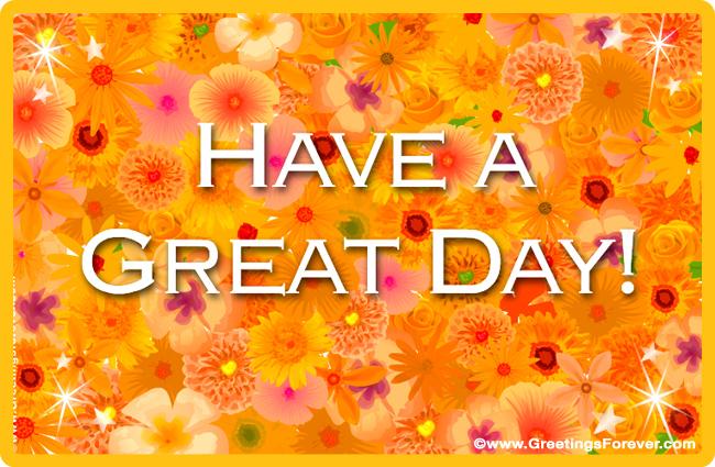 have a great day ecard hi hello ecards