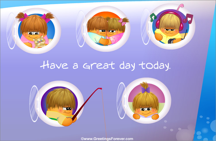 Ecard - Have a great day today
