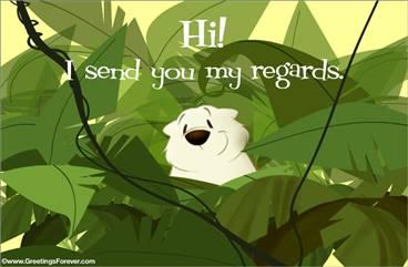 I send you my regards!