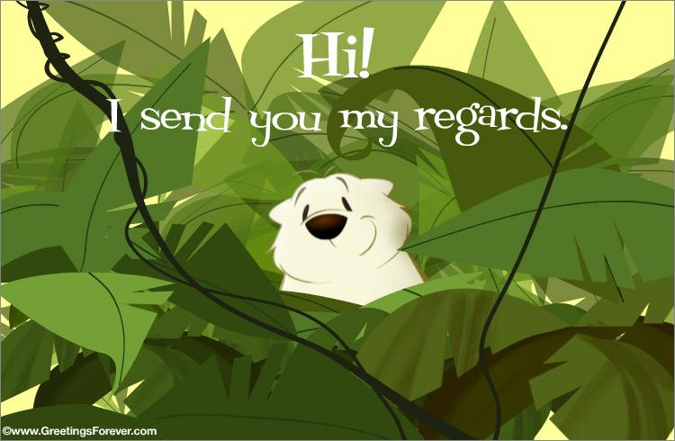 Ecard - I send you my regards!