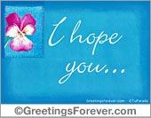 I hope you...