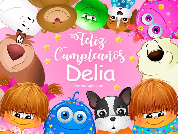 Tarjeta - Feliz cumpleaños Delia
