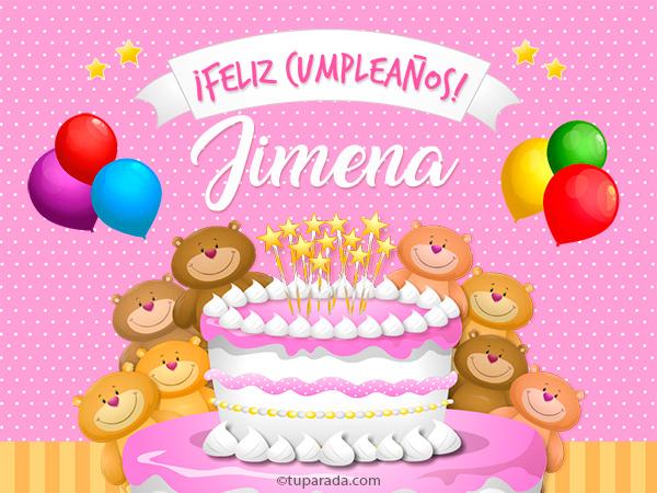 Tarjetas de cumpleaños con nombre Jimena, postales cumpleaños Jimena