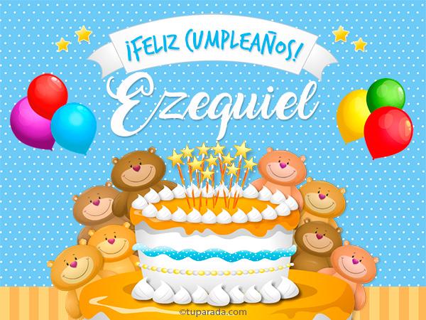 Tarjeta - Cumpleaños de Ezequiel