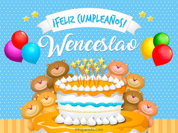 Tarjeta - Cumpleaños de Wenceslao
