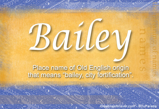 Bailey Name Meaning - Bailey name Origin, Name Bailey ...