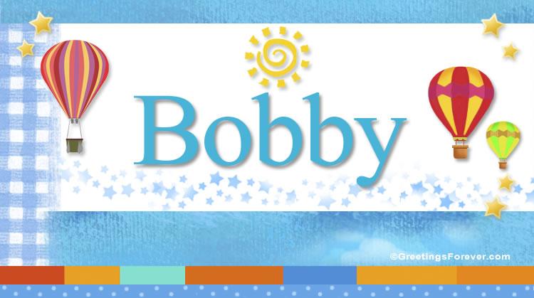 Bobby, imagen de Bobby