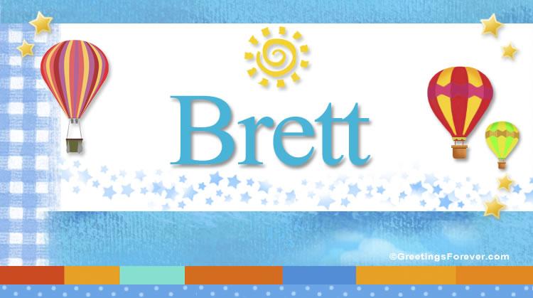 Brett, imagen de Brett