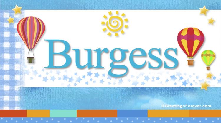 Burgess, imagen de Burgess