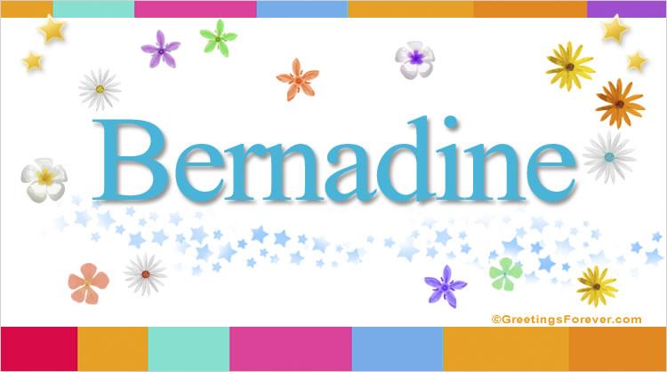 Bernadine, imagen de Bernadine