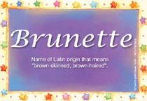 Name Brunette
