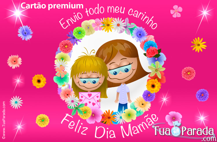 Cartão - Cartão feliz dia mamae