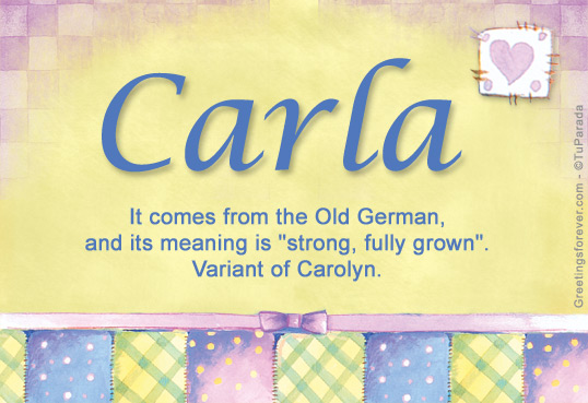 Carla Name Meaning - Carla name Origin, Name Carla ...