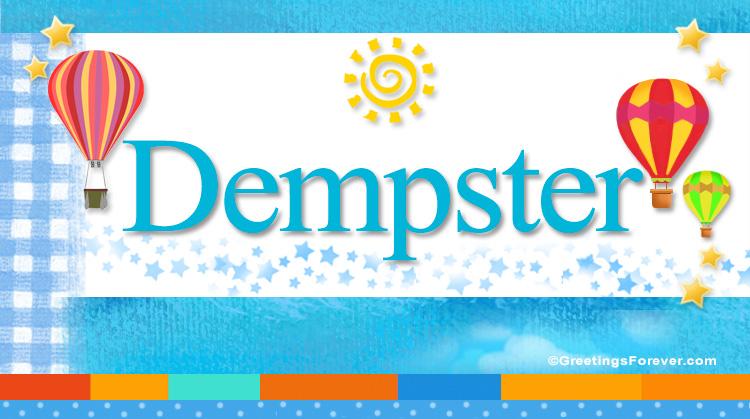 Dempster, imagen de Dempster