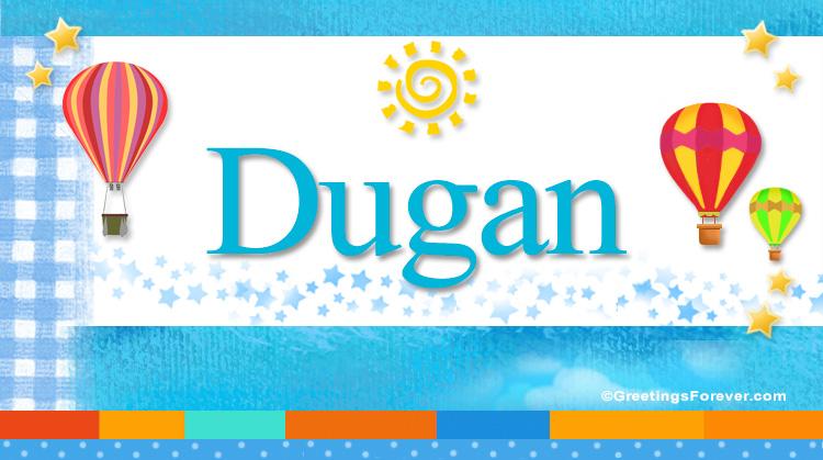 Dugan, imagen de Dugan