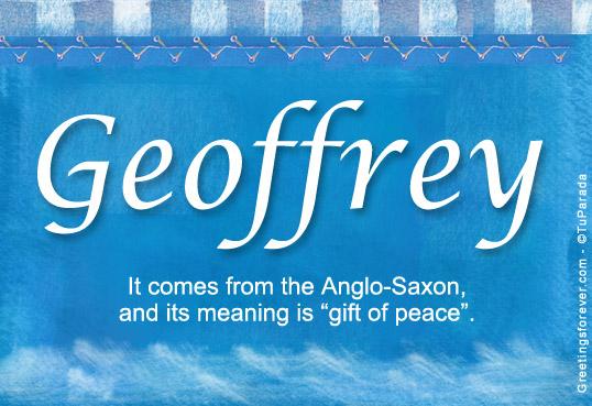 Geoffrey Name Meaning - Geoffrey name Origin, Name ...