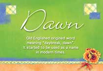 Name Dawn