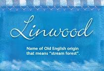 Name Linwood