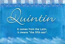 Name Quintin