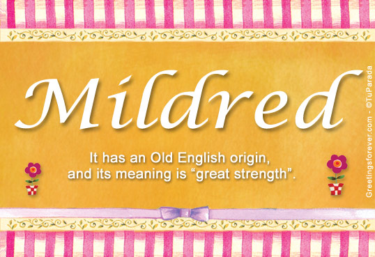 Mildred Name Meaning - Mildred name Origin, Name Mildred