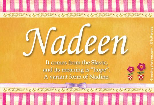 Nadeen Name Meaning - Nadeen name Origin, Name Nadeen ...