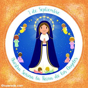 Día de Nuestra Señora La Reina de los Ángeles, 7 de septiembre