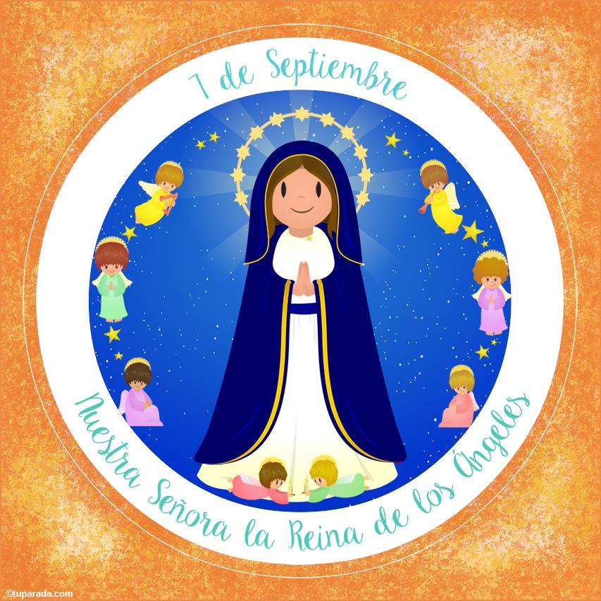 Tarjeta - Día de Nuestra Señora La Reina de los Ángeles, 7 de septiembre