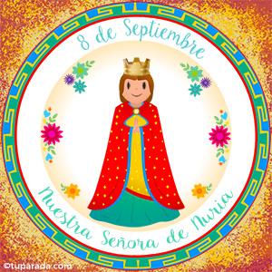 Día de Nuestra Señora de Nuria, 8 de septiembre