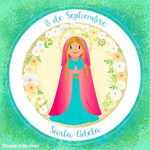 Día de Santa Adela, 8 de septiembre