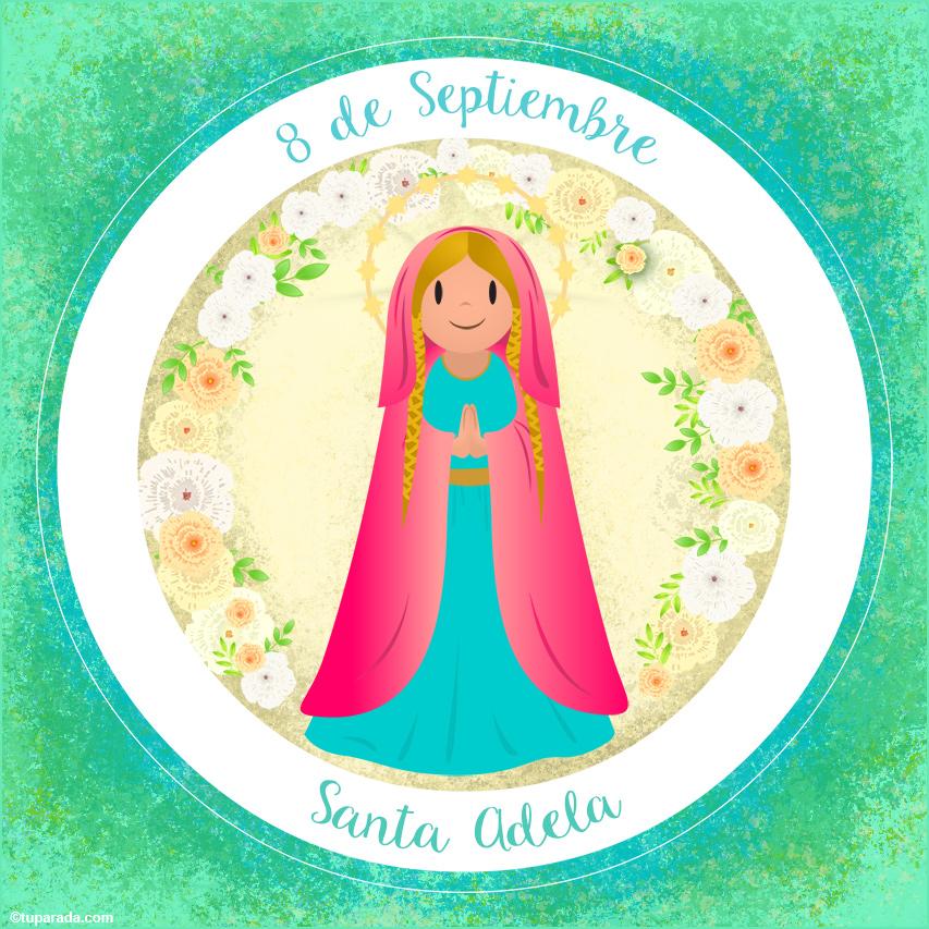 Ver fecha especial de Santa Adela