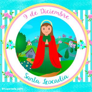 Día de Santa Leocadia, 9 de diciembre