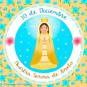 Día de Nuestra Señora de Loreto, 10 de diciembre