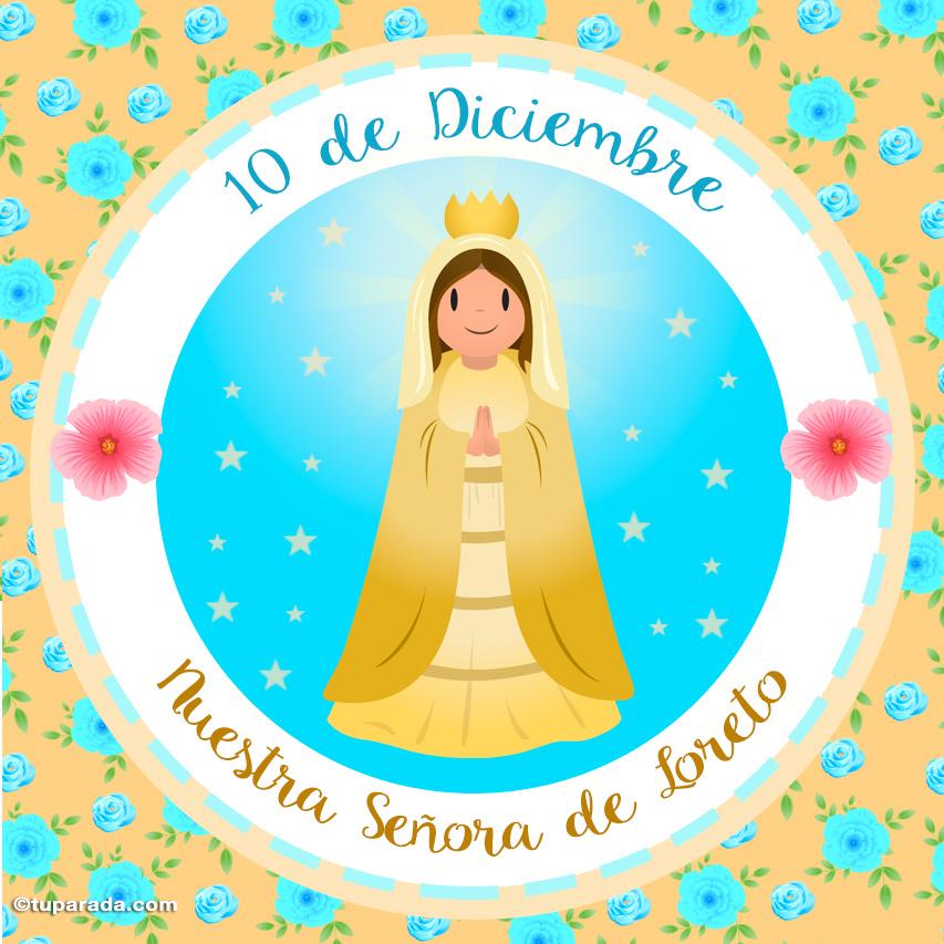 Ver fecha especial de Nuestra Señora de Loreto