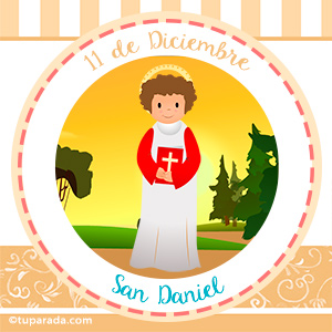Día de San Daniel, 11 de diciembre