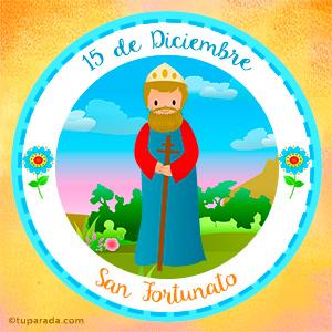 Día de San Fortunato, 15 de diciembre