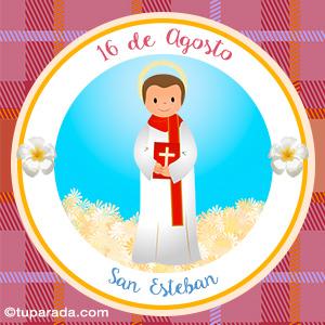 Día de San Esteban, 16 de agosto