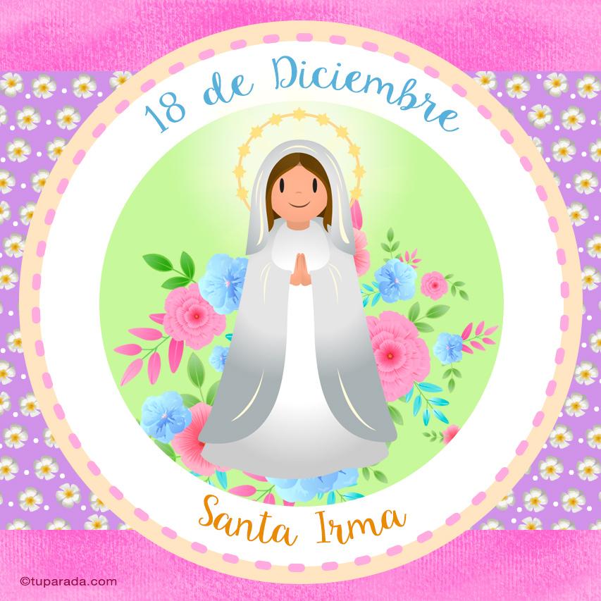 Tarjeta - Día de Santa Irma, 18 de diciembre