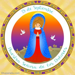 Día de Nuestra Señora de los Dolores, 15 de septiembre