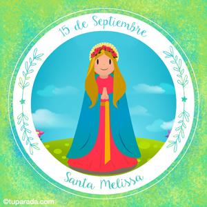 Día de Santa Melissa, 15 de septiembre