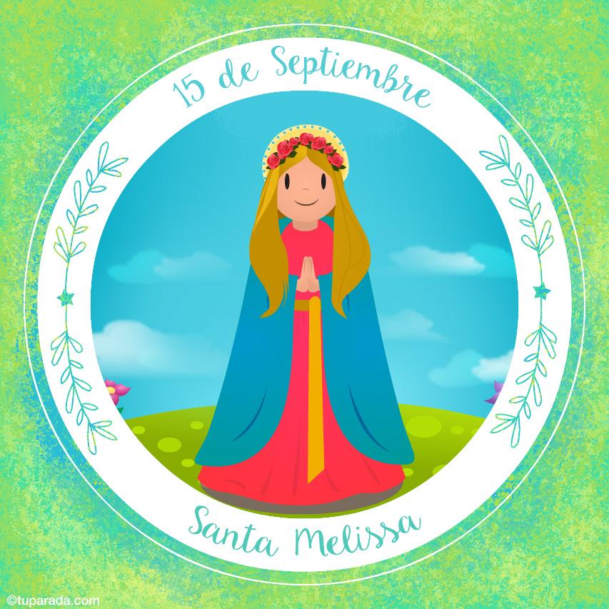 Tarjeta - Día de Santa Melissa, 15 de septiembre