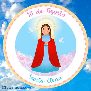 Día de Santa Elena, 18 de agosto