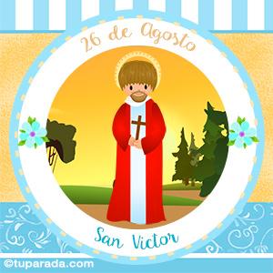 Día de San Victor, 26 de agosto