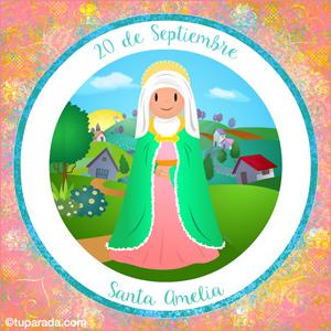 Día de Santa Amelia, 20 de septiembre
