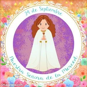 Día de Nuestra Señora de la Merced, 24 de septiembre